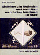 Einführung in Methoden und Techniken empirischer Forschung im Sport