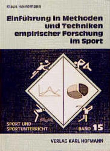 Einführung in Methoden und Techniken empirischer Forschung im Sport als Buch