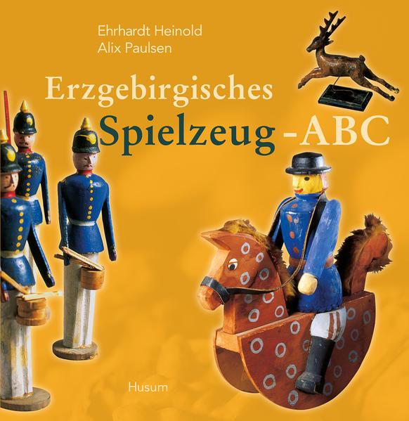 Erzgebirgisches Spielzeug-ABC als Buch