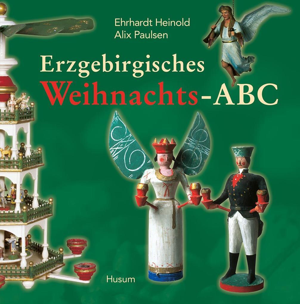 Erzgebirgisches Weihnachts-ABC als Buch