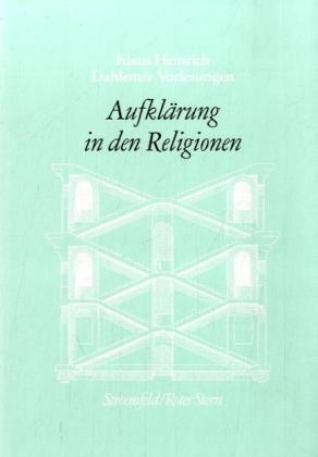 Dahlemer Vorlesungen VIII. Begriff der Aufklärung in den Religionen und der Religionswissenschaft als Buch
