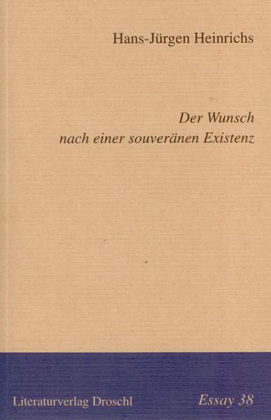 Der Wunsch nach einer souveränen Existenz als Buch