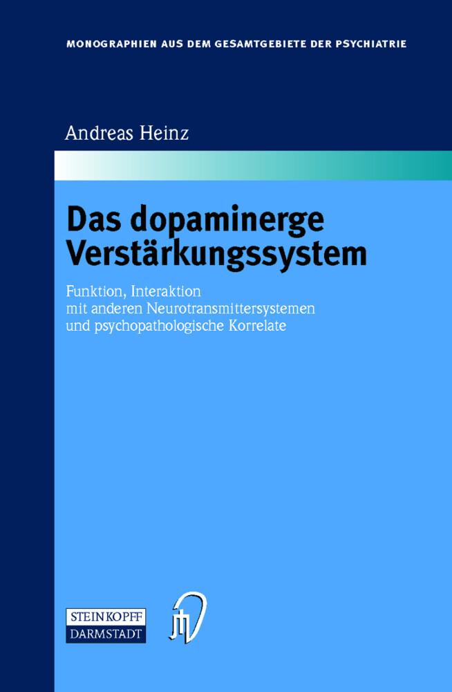 Das dopaminerge Verstärkungssystem als Buch