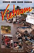 Kreuz und Quer durch Vietnam