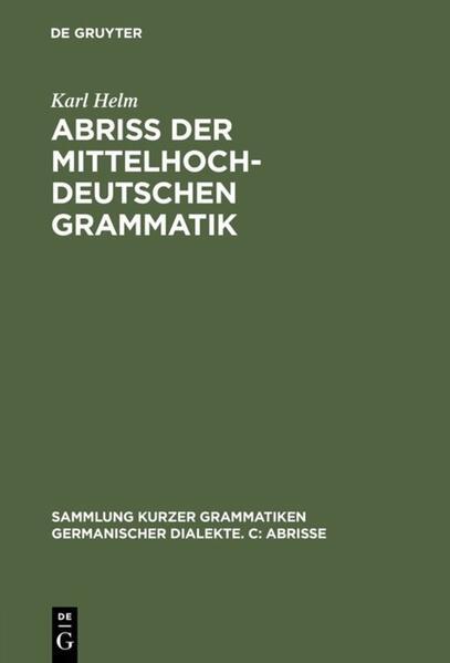 Abriss der mittelhochdeutschen Grammatik als Buch
