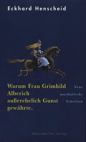Warum Frau Grimhild Alberich außerehelich Gunst gewährte als Buch (gebunden)