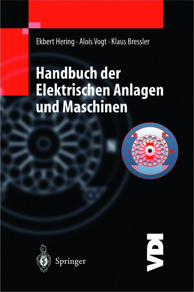 Handbuch der Elektrischen Anlagen und Maschinen als Buch (gebunden)