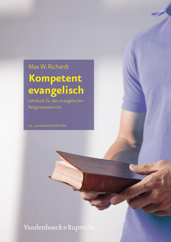 Kompetent evangelisch II als Buch von Max W. Ri...
