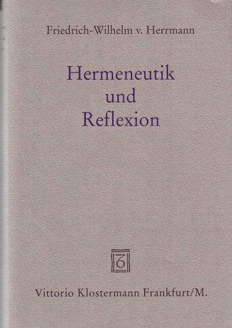 Hermeneutik und Reflexion als Buch (gebunden)
