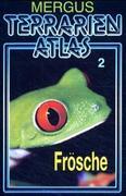 Terrarien Atlas 2. Frösche