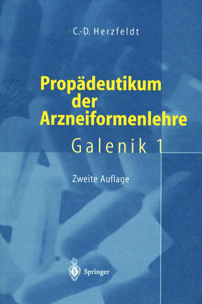 Propädeutikum der Arzneiformenlehre als Buch