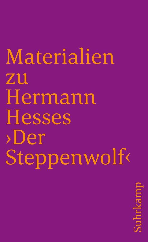Materialien zu Hermann Hesses 'Der Steppenwolf' als Taschenbuch