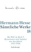 Die Welt im Buch 3. Rezensionen und Aufsätze aus dem Jahren 1917 - 1925