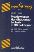 Praxiswissen Handhabetechnik in 36 Lektionen