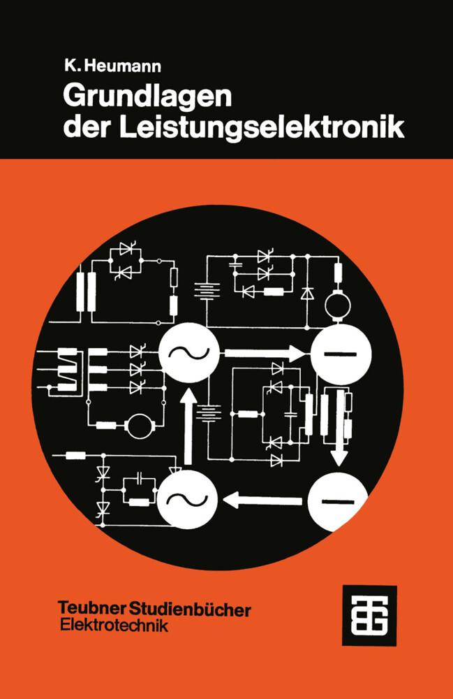 Grundlagen der Leistungselektronik als Buch