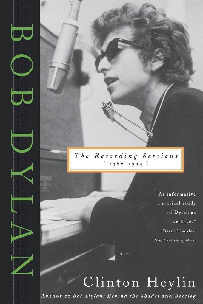 Bob Dylan: The Recording Sessions, 1960-1994 als Buch