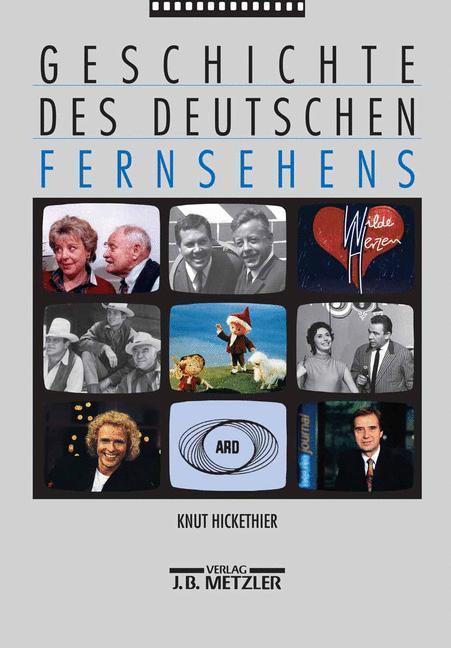 Geschichte des deutschen Fernsehens als Buch (gebunden)