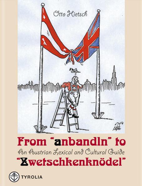 """From """"anbandeln"""" to """"Zwetschkenknödel"""" als Buch"""