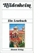 Hildesheim. Ein Lesebuch