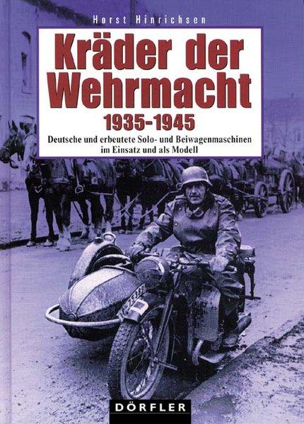Kräder der Wehrmacht 1935 - 1945 als Buch