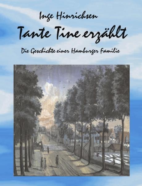 Tante Tine erzählt als Buch