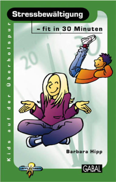 Stressbewältigung - fit in 30 Minuten als Buch (gebunden)