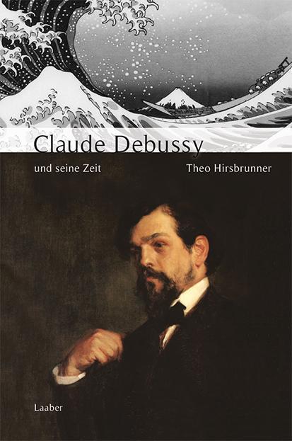 Claude Debussy und seine Zeit als Buch