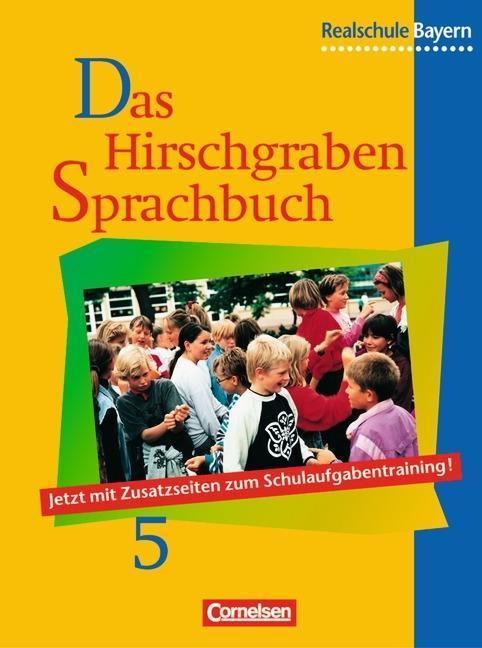 Das Hirschgraben Sprachbuch 5. Schülerbuch. Realschule. Bayern. Neue Rechtschreibung als Buch