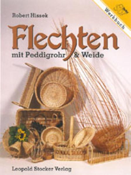 Werkbuch Flechten mit Peddigrohr und Weide als Buch