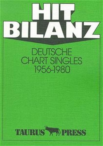Hit Bilanz. Deutsche Chart Singles 1956 - 1980 als Buch