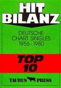 Hit Bilanz. Deutsche Chart Singles 1956 - 1980 'Top 10'