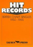 Hit Records. British Chart Singles 1950 - 1965