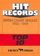 Hit Records. British Chart Singles 1950-1969 'Top 10'
