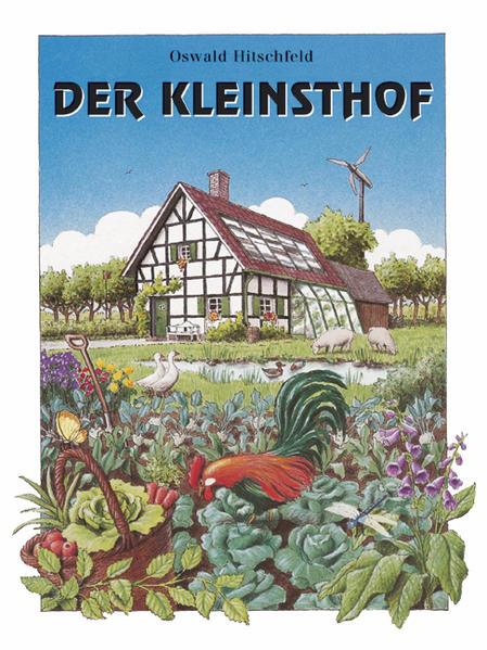 Der Kleinsthof als Buch von Oswald Hitschfeld, ...