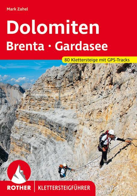 Klettersteigführer Dolomiten, Brenta, Gardasee als Buch