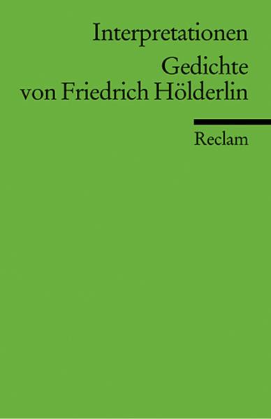 Interpretationen. Gedichte von Friedrich Hölderlin als Taschenbuch