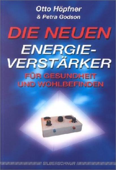 Die neuen Energieverstärker als Buch