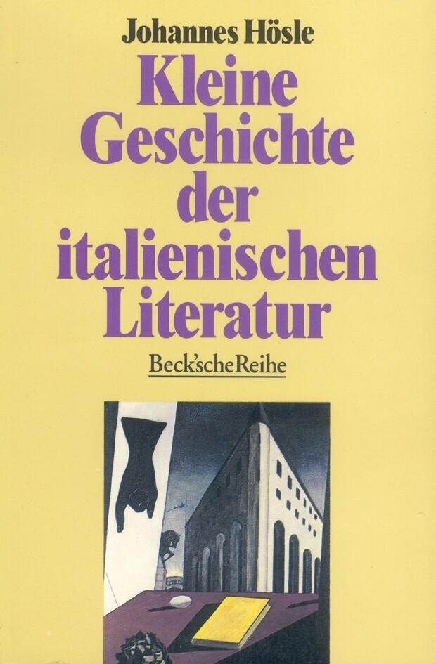 Kleine Geschichte der italienischen Literatur als Taschenbuch