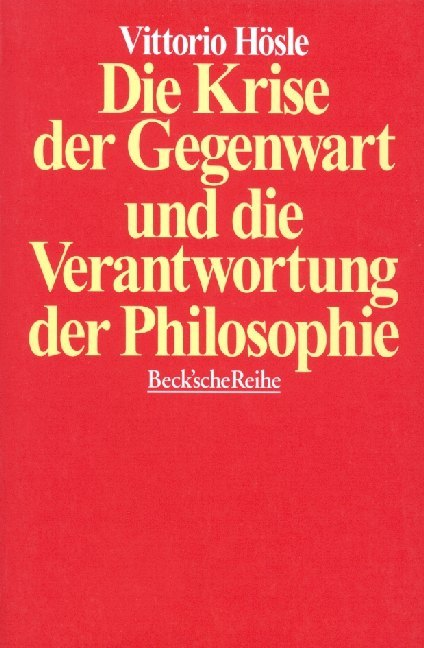 Die Krise der Gegenwart und die Verantwortung der Philosophie als Taschenbuch