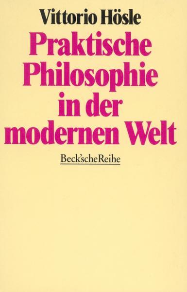 Praktische Philosophie in der modernen Welt als Taschenbuch