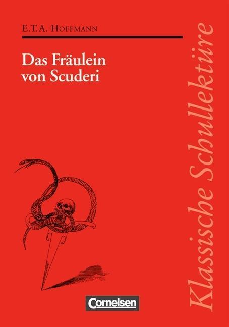 Das Fräulein von Scuderi. Mit Materialien als Buch