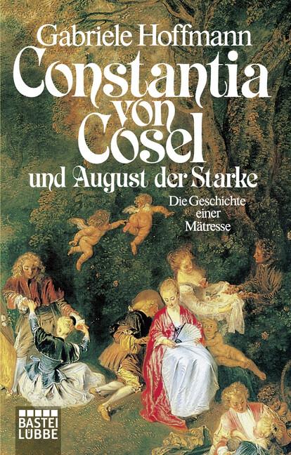 Constantia von Cosel und August der Starke als Taschenbuch