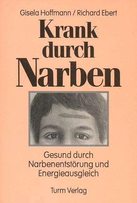 Krank durch Narben als Buch