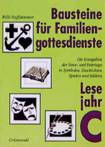 Bausteine für Familiengottesdienste. Lesejahr C als Buch