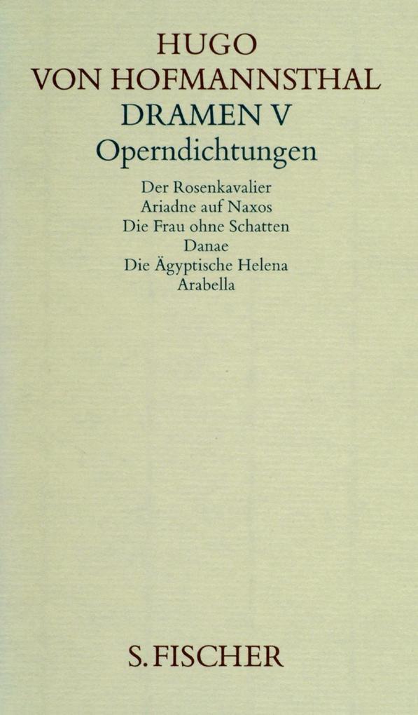 Dramen V. Operndichtungen als Buch