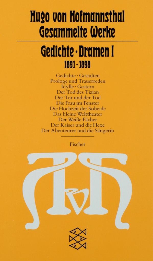 Gedichte, Dramen I. 1891 - 1898 als Taschenbuch