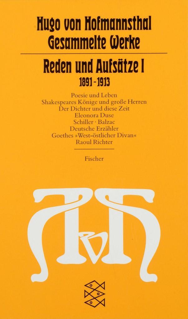 Reden und Aufsätze I. (1891 - 1913) als Taschenbuch