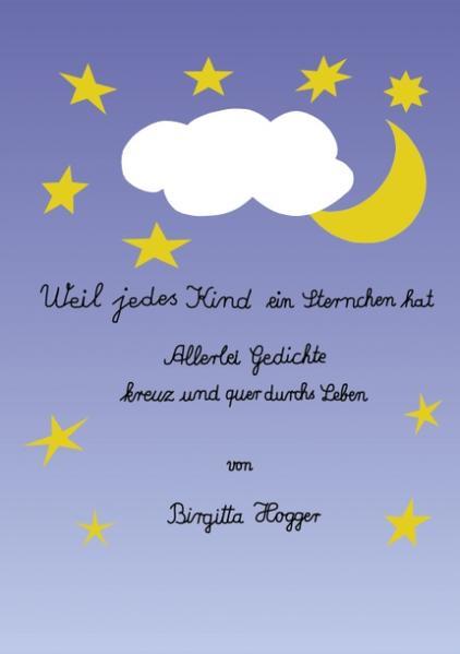 Weil jedes Kind ein Sternchen hat als Buch
