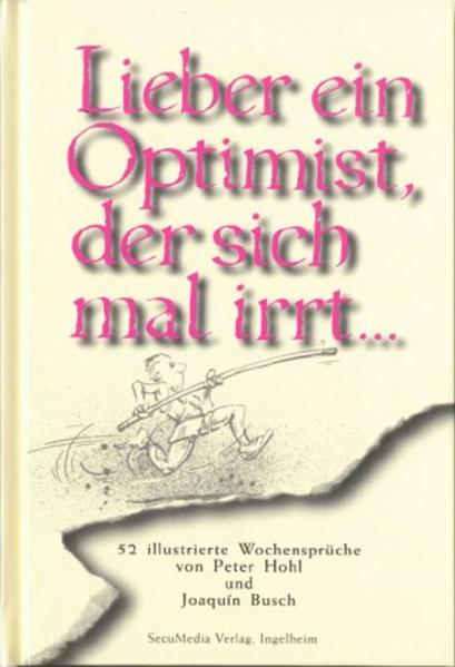 Lieber ein Optimist, der sich mal irrt... als Buch (gebunden)