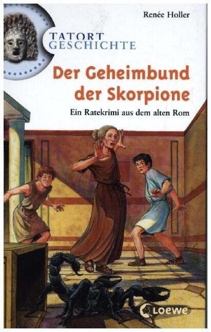 Tatort Geschichte. Der Geheimbund der Skorpione als Buch